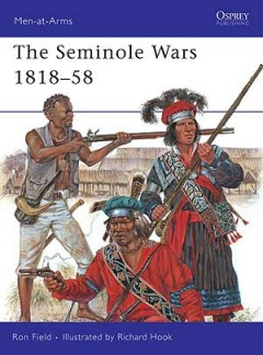 The Seminole Wars 1818–58