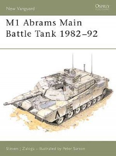 M1 Abrams Main Battle Tank 1982–92