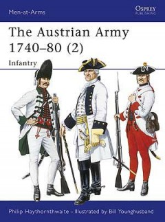 The Austrian Army 1740–80 (2)