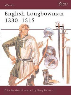 English Longbowman 1330–1515