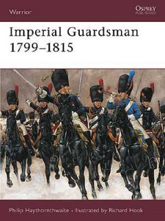 Imperial Guardsman 1799–1815
