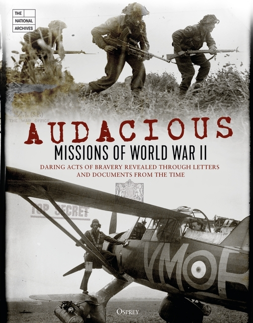 Audacious Missions of World War II Cover