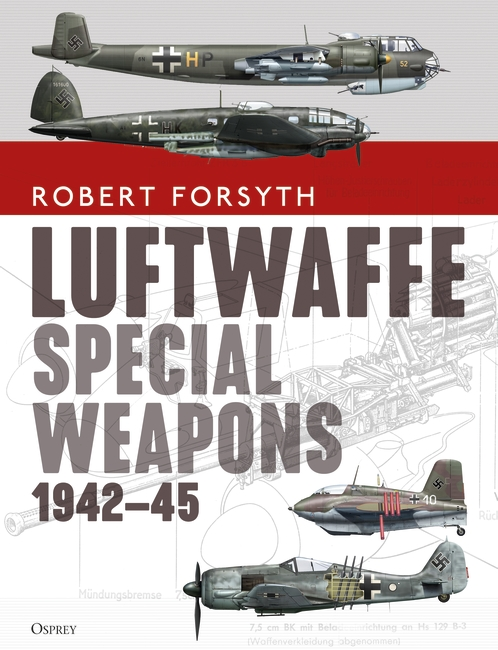 Luftwaffe Special Weapons 1942–45