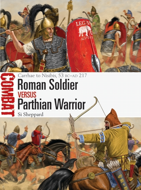 Roman Soldier vs Parthian Warrior