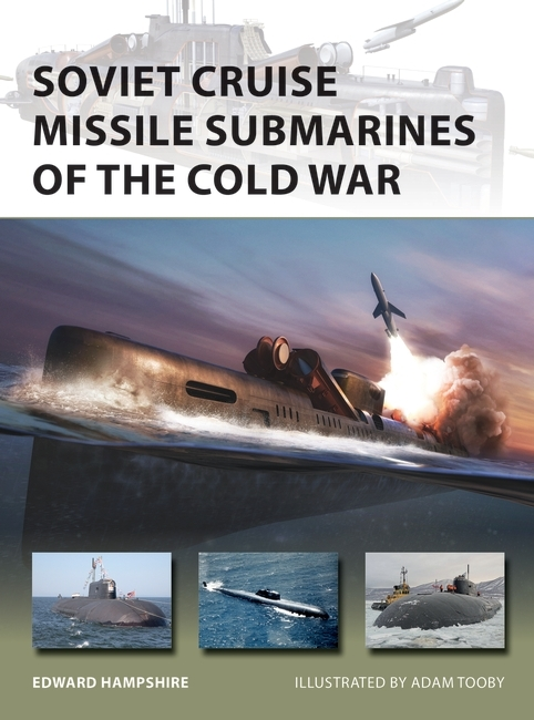 Soviet Cruise Missile Submarines of the Cold War Cover