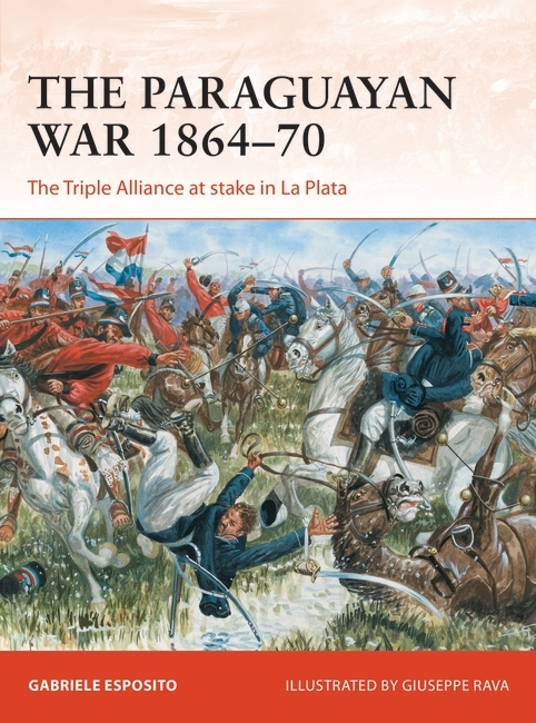 The Paraguayan War 1864–1870 Cover