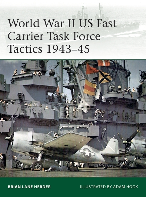 World War II US Fast Carrier Task Force Tactics 1943–45 Cover